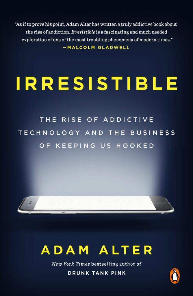 Omslagsbild för boken Irresistible av Adam Alter